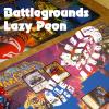 Das Lazy Peon Format auf den Battlegrounds