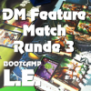 DM Feature Match Runde 3: Jörg Höpfner vs. Florian Hawel