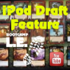 iPod Draft Feature