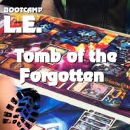 Turnierbericht Tomb of the Forgotten Sneak